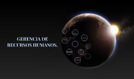 GERENCIA DE RECURSOS HUMANOS.