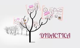 Copy of DIDACTICA