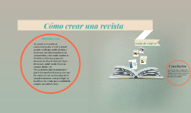 Copy of Cómo crear una revista para un proyecto escolar