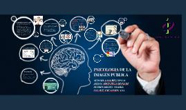 PSICOLOGIA DE LA IMAGEN PUBLICA