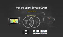 Area and Volume Between Curves