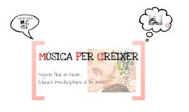 Música per créixer