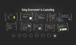 Copy of Using Assessment in Counseling