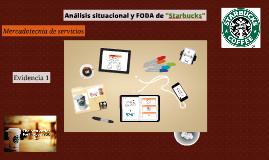 """Analisis situacional y FODA de """"Starbucks"""""""
