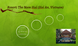 The Nam Hai (Hoi An, Vietnam) Resort