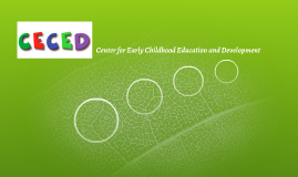 Center for Early Childhood Education and Development