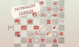 Copy of PATERNALİST LİDERLİK