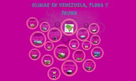 Climas de Venezuela,Flora y Fauna