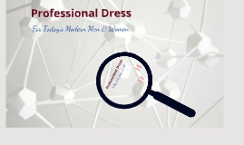 Copy of Copy of Copy of Professional Dress (For Today's Modern Men and Women)