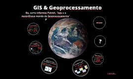 Geoprocessamento e GIS