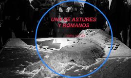UNA DE ASTURES Y ROMANOS