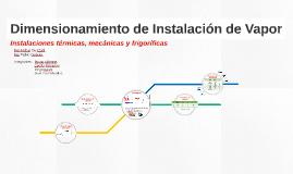 Dimensionamiento de Instalación de Vapor
