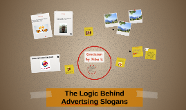 The Logic Behind Advertsing Slogans