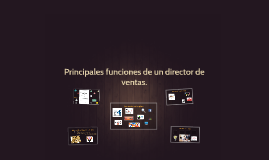 Copy of Principales funciones de un director de ventas.