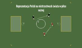 Reprezentacja Polski na mistrzostwach świata w piłce nożnej