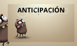 Copy of anticipacion