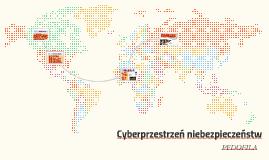 Cyberprzestrzeń cyberniebezpieczeństw