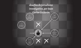 desafios do jornalismo investigativo