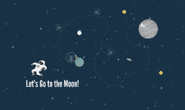 Let's Go to the Moon!