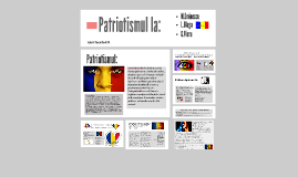 Patriotismul la: