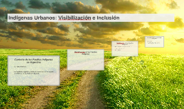 Indigenas Urbanos: Visibilizacion e Inclusion
