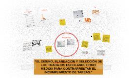 """""""EL DISEÑO, PLANEACION Y SELECCIÓN DE LOS TRABAJOS ESCOLARES"""