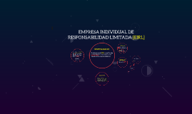 EMPRESA INDIVIDUAL DE RESPONSABILIDAD LIMITADA [EIRL]