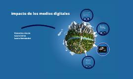 impacto de los medios digitales