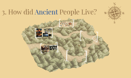 2-3. How did Ancient People Live?