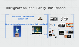 Immigration and Early Childhood