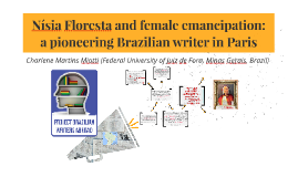 Nísia Floresta and female emancipation: a pioneering Brazilian writer in Paris