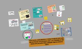 EFICIENCIA, EFICACIA Y EFECTIVIDAD DE LOS REACTIVOS UTILIZAD