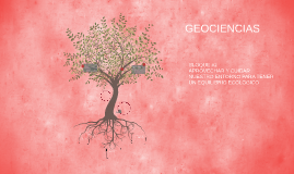 Copy of GEOCIENCIAS