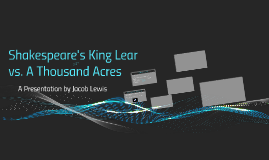 A Thousand Acres By Jacob Lewis On Prezi