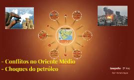 Conflitos no Oriente Médio e os Choques do Petróleo
