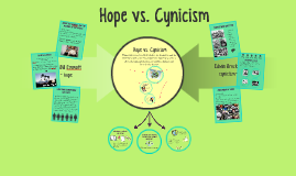 Hope vs. Cynicism