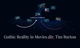 Gothic Reality in Movies dir. Tim Burton