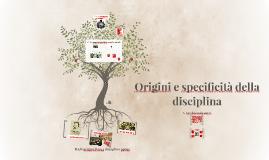 Origini e specificità della disciplina