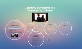 Cognitive Development & Television in Children