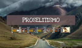 PROSELITISMO