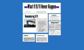 What If 9/11 Never Happen