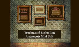 Copy of Tracing and Evaluating Arguments