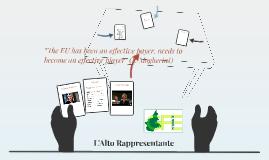 L'Alto rappresentante: ruolo istituzionale e prospettive future