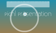 Pichl Präsentation