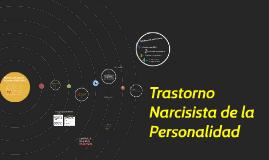 Trastorno Narcisista de la Personalidad