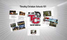 Copy of Timothy Christian Schools 101
