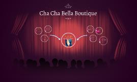 Copy of Cha Cha Bella Boutique