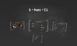 Ik + Avans + ESJ