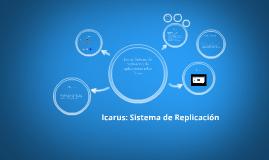 Icarus: Sistema de Replicación