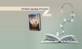 Copy of Michael Asorian Presents: The Scorch Trials